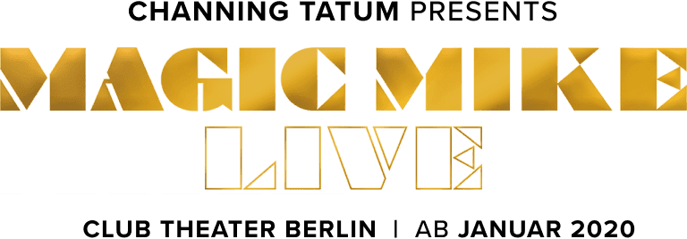 Channing Tatum presents MAGIC MIKE LIVE on stage in Berlin